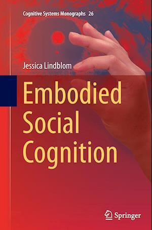 Bog, paperback Embodied Social Cognition af Jessica Lindblom