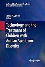 Technology and the Treatment of Children with Autism Spectrum Disorder (Autism and Child Psychopathology)