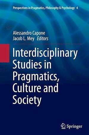 Interdisciplinary Studies in Pragmatics, Culture and Society