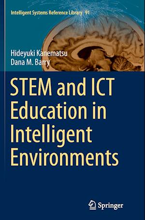 Bog, paperback Stem and ICT Education in Intelligent Environments af Hideyuki Kanematsu