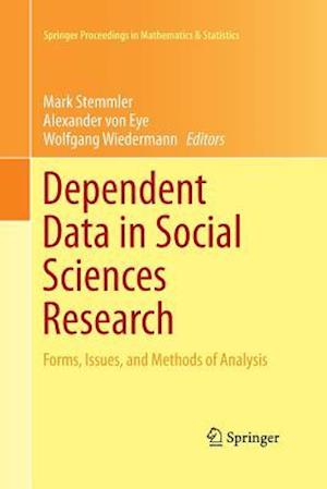 Dependent Data in Social Sciences Research : Forms, Issues, and Methods of Analysis