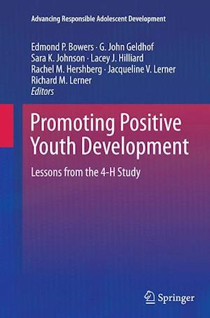 Bog, paperback Promoting Positive Youth Development af Edmond P. Bowers