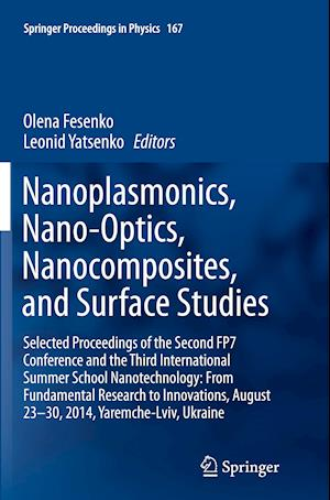 Bog, paperback Nanoplasmonics, Nano-Optics, Nanocomposites, and Surface Studies af Olena Fesenko