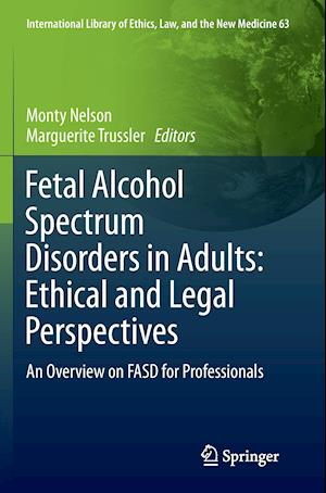 Bog, paperback Fetal Alcohol Spectrum Disorders in Adults: Ethical and Legal Perspectives af Monty Nelson