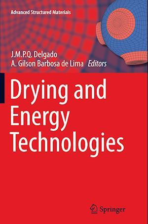 Bog, paperback Drying and Energy Technologies af Joao M. P. Q. Delgado