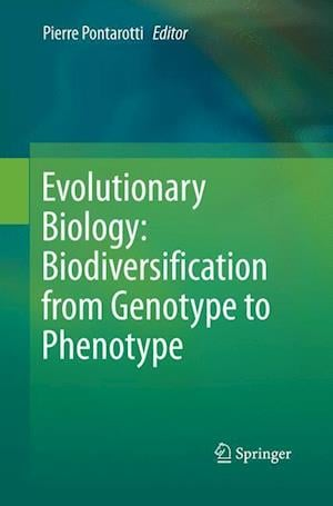 Bog, paperback Evolutionary Biology: Biodiversification from  Genotype to Phenotype af Pierre Pontarotti