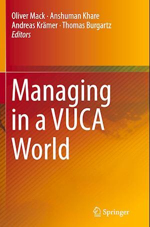 Bog, paperback Managing in a Vuca World af Oliver Mack