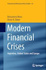 Modern Financial Crises (FINANCIAL AND MONETARY POLICY STUDIES, nr. 42)