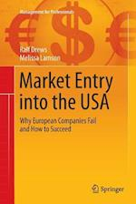 Market Entry Into the USA (Management for Professionals)