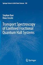 Transport Spectroscopy of Confined Fractional Quantum Hall Systems (SPRINGER SERIES IN SOLID-STATE SCIENCES, nr. 183)
