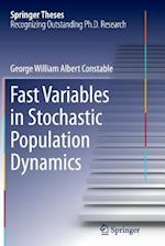 Fast Variables in Stochastic Population Dynamics (Springer Theses)