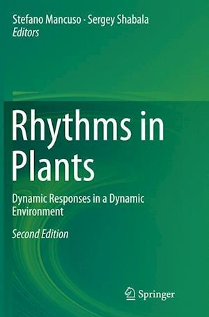 Bog, hæftet Rhythms in Plants : Dynamic Responses in a Dynamic Environment