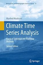 Climate Time Series Analysis (Atmospheric And Oceanographic Sciences Library, nr. 51)