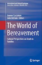 The World of Bereavement (International and Cultural Psychology)