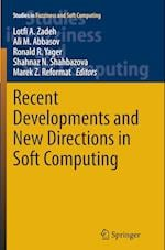 Recent Developments and New Directions in Soft Computing (Studies in Fuzziness and Soft Computing, nr. 317)