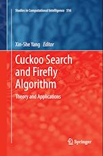 Cuckoo Search and Firefly Algorithm : Theory and Applications