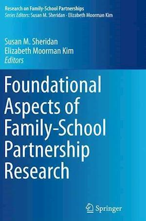 Bog, paperback Foundational Aspects of Family-School Partnership Research af Susan M. Sheridan