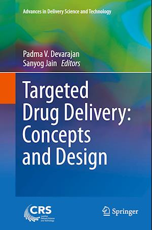 Targeted Drug Delivery : Concepts and Design