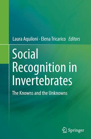 Bog, hæftet Social Recognition in Invertebrates : The Knowns and the Unknowns