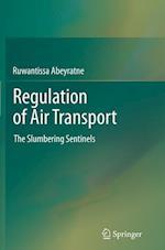 Regulation of Air Transport : The Slumbering Sentinels