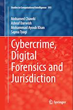 Cybercrime, Digital Forensics and Jurisdiction (Studies in Computational Intelligence, nr. 593)