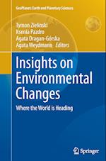 Insights on Environmental Changes (Geoplanet: Earth and Planetary Sciences)