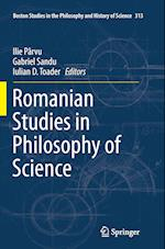 Romanian Studies in Philosophy of Science (Boston Studies in the Philosophy and History of Science, nr. 313)