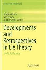 Developments and Retrospectives in Lie Theory (Developments in Mathematics, nr. 38)