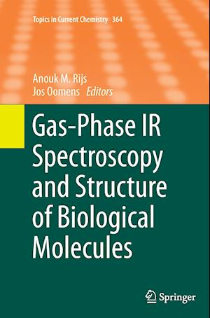 Bog, hæftet Gas-Phase IR Spectroscopy and Structure of Biological Molecules