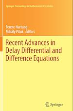 Recent Advances in Delay Differential and Difference Equations (Springer Proceedings in Mathematics and Statistics, nr. 94)