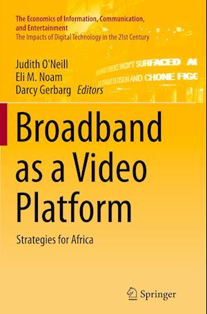 Broadband as a Video Platform