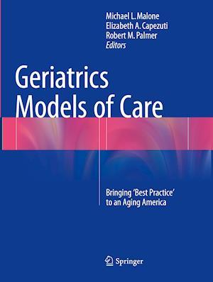 Bog, paperback Geriatrics Models of Care af Michael  L. Malone