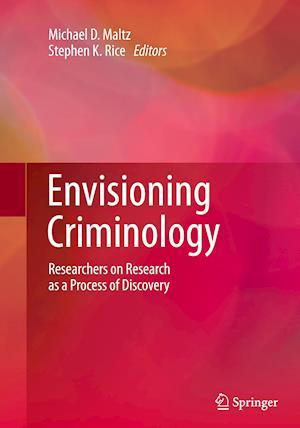 Bog, paperback Envisioning Criminology af Michael D. Maltz