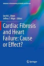 Cardiac Fibrosis and Heart Failure (Advances in Biochemistry in Health and Disease, nr. 13)