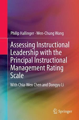 Bog, paperback Assessing Instructional Leadership with the Principal Instructional Management Rating Scale af Philip Hallinger