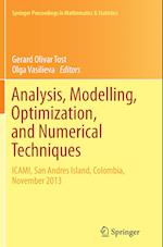 Analysis, Modelling, Optimization, and Numerical Techniques (Springer Proceedings in Mathematics and Statistics, nr. 121)