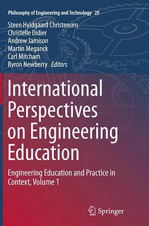 International Perspectives on Engineering Education : Engineering Education and Practice in Context, Volume 1
