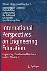 International Perspectives on Engineering Education (Philosophy of Engineering and Technology, nr. 20)