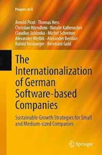 The Internationalization of German Software-Based Companies (Progress in Is)