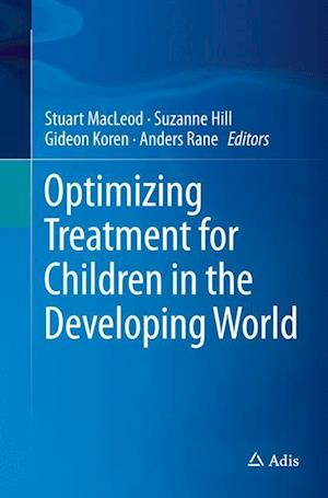 Bog, paperback Optimizing Treatment for Children in the Developing World af Stuart Macleod