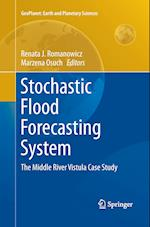 Stochastic Flood Forecasting System (Geoplanet: Earth and Planetary Sciences)