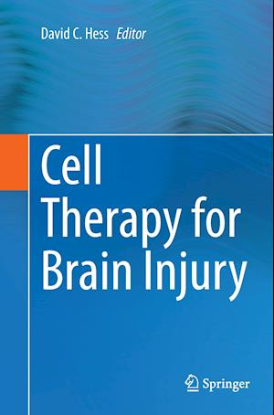 Bog, paperback Cell Therapy for Brain Injury af David C. Hess
