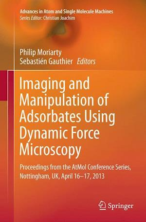 Bog, paperback Imaging and Manipulation of Adsorbates Using Dynamic Force Microscopy af Philip Moriarty