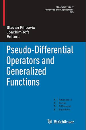 Bog, hæftet Pseudo-Differential Operators and Generalized Functions