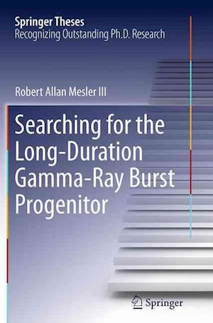Searching for the Long-Duration Gamma-Ray Burst Progenitor