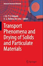 Transport Phenomena and Drying of Solids and Particulate Materials af Joao M. P. Q. Delgado