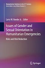 Issues of Gender and Sexual Orientation in Humanitarian Emergencies (Humanitarian Solutions in the 21st Century)
