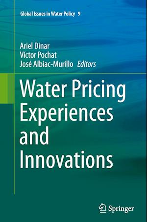 Bog, paperback Water Pricing Experiences and Innovations af Ariel Dinar