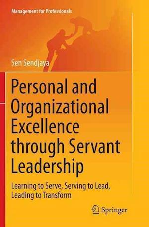 Bog, paperback Personal and Organizational Excellence Through Servant Leadership af Sen Sendjaya