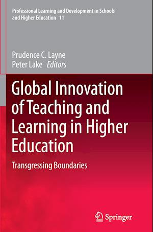 Global Innovation of Teaching and Learning in Higher Education : Transgressing Boundaries